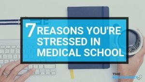 7 Reasons You_re Stressed in Medical School