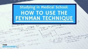 Studying in Medical School_ How to Use the Feynman Technique