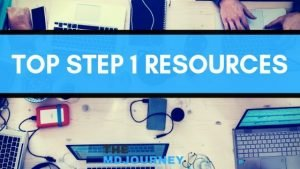 Top Step 1 Resources