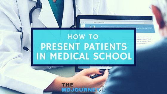 How To Present Patients in Medical School c