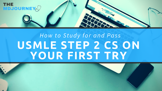 Study and Pass USMLE Step 2 CS
