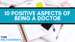 10 Positive Aspects Of Being A Doctor