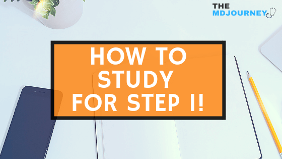 How To Study For Step 1