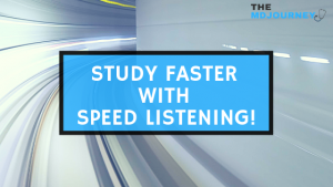 study faster with speed listening