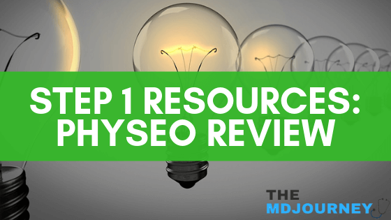 Step 1 Resources - Physeo Review