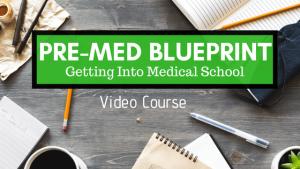 Pre-Med Blueprint