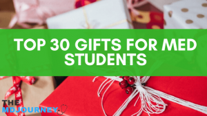 Top 30 Gifts For Med Students