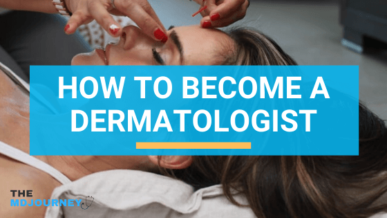 How to become a dermatologist - featured