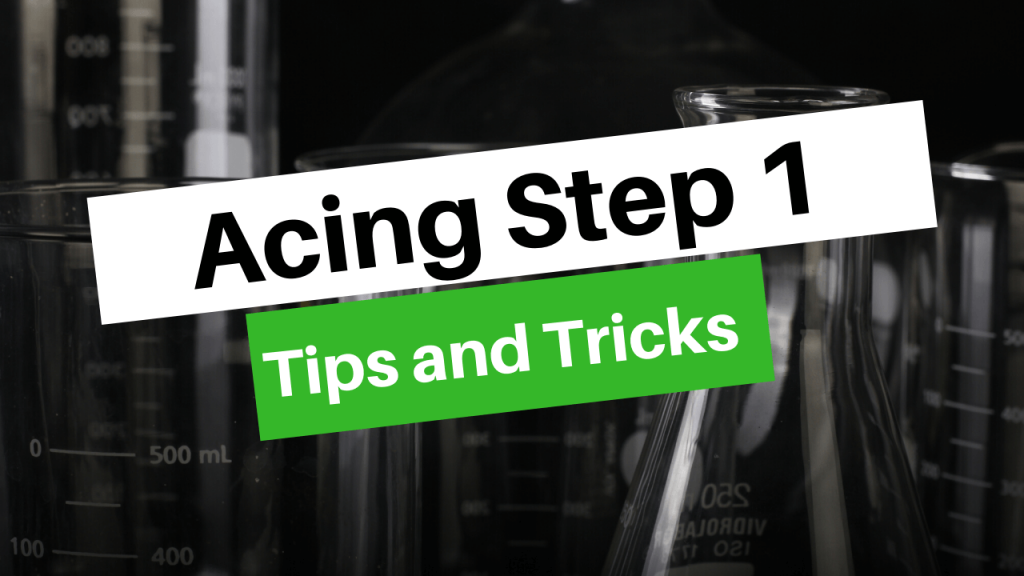 Step 1 Tips and Tricks