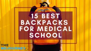 15 best backpacks for medical school