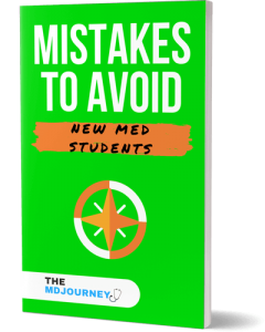 5 Mistakes New Med Students Make - TheMDJourney.com