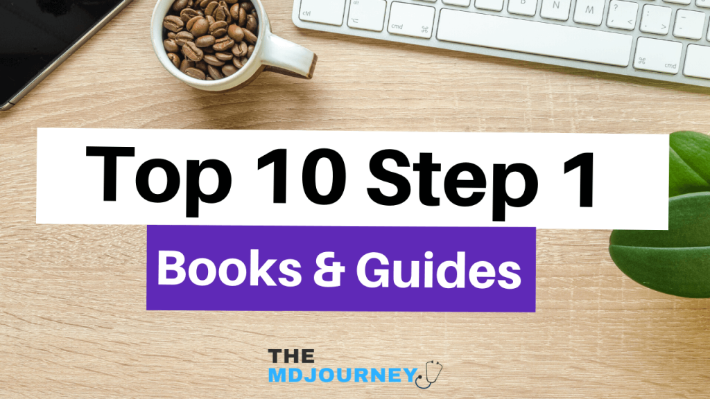 Best USMLE Step 1 Books - TheMDJourney.com