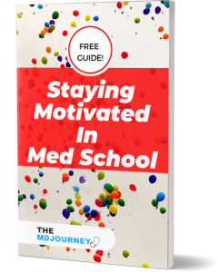 How To Stay Motivated In Med School