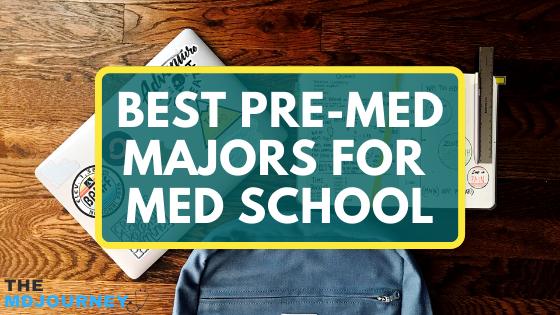 best pre-med majors for med school