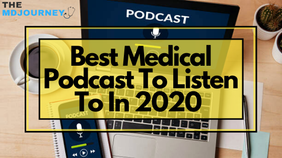 best medical podcast to listen to in 2020