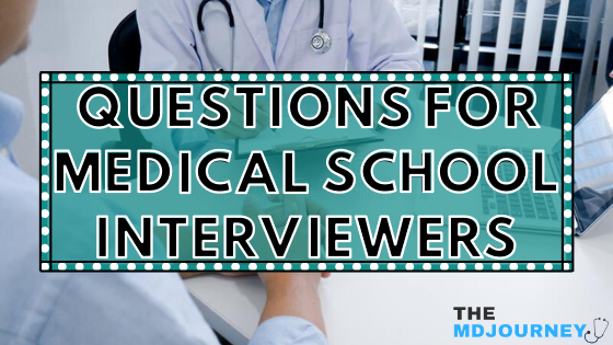 questions for medical interviewers