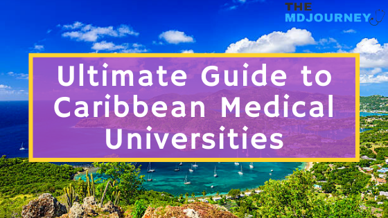 ultimate guide to caribbean medical universities