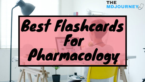 Best Flashcards For Pharmacology