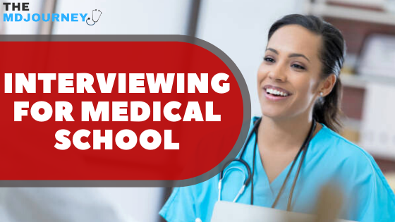 interviewing for medical school