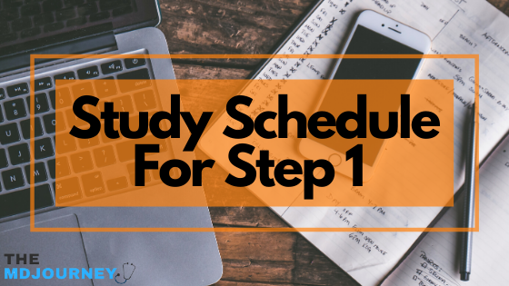 study schedule for step 1