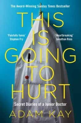 this is going to hurt best book about medicine