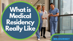 what is medical residency like