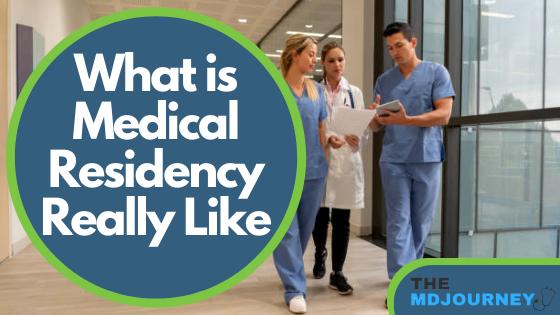 what is medical residency like
