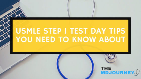 Step 1 test day tips you need to know about